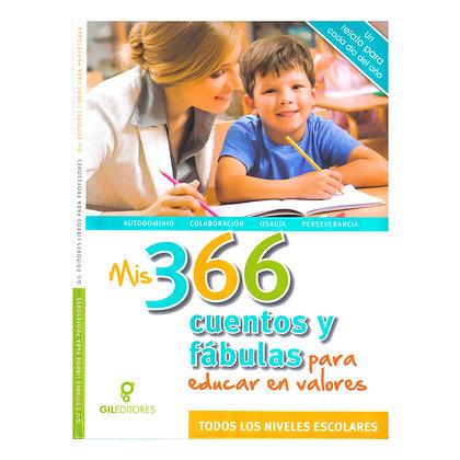 MIS 366 CUENTOS Y FÁBULAS PARA EDUCAR EN VALORES