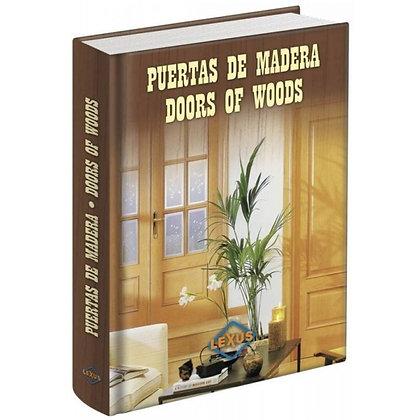 Puertas De Madera - Doors Of Woods Bilingüe
