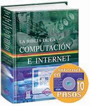 La Biblia de la Computación e Internet + CD-ROM