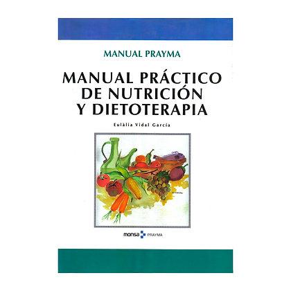 MANUAL PRÁCTICO DE NUTRICIÓN Y DIETOTERAPIA
