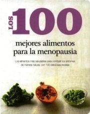 LOS 100 MEJORES ALIMENTOS P / MENOPAUSIA