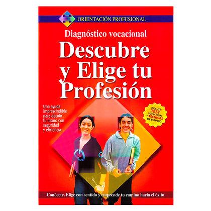 DESCUBRE Y ELIGE TU PROFESIÓN