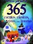 365 CUENTOS CLASICOS, RIMAS Y OTRAS HISTORIAS