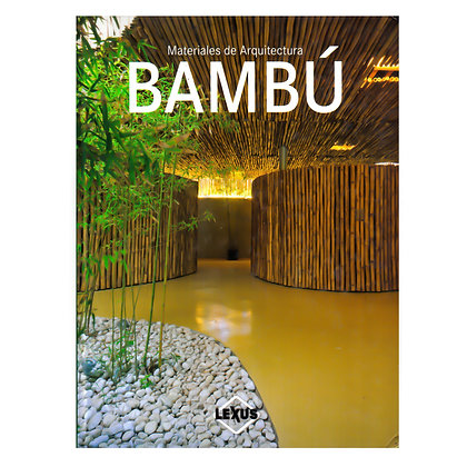 MATERIALES DE ARQUITECTURA BAMBÚ