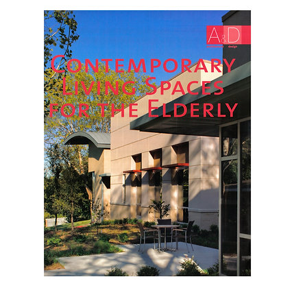 CONTEMPORARY LIVING SPACES FOR THE ELDERLY