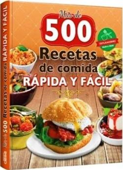 500 RECETAS DE COMIDA RAPIDA Y FACIL
