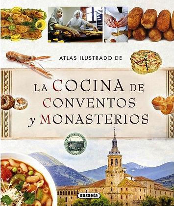 LA COCINA DE CONVENTOS Y MONASTERIOS