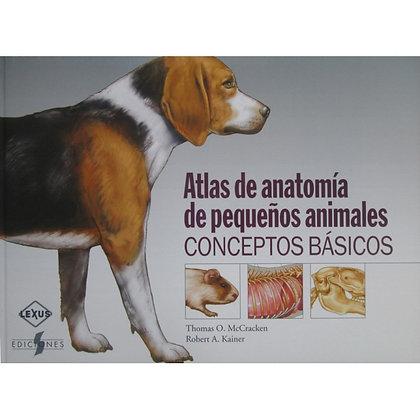 ATLAS DE ANATOMÍA EN PEQUEÑOS ANIMALES