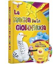 La Magia de la Globloflexia + DVD