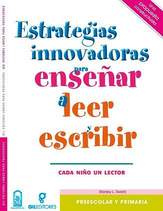 Estrategias innovadoras para enseñar a leer y escr