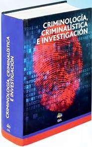 CRIMINOLOGIA CRIMINALISTICA E INVESTIGAC