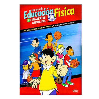 JUEGOS DE EDUCACIÓN FÍSICA + PRIMEROS AUXILIOS