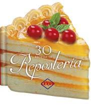 30 recetas de Repostería