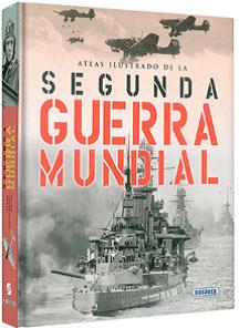ATLAS ILUSTRADO SEGUNDA GUERRA MUNDIAL