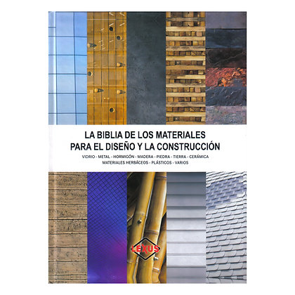 BIBLIA DE LOS MATERIALES P/ DISEÑO Y CONSTRUCCIÓN