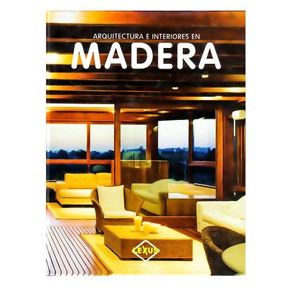 Arquitectura e Interiores en MADERA