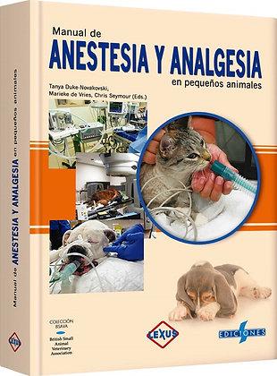 ANESTESIA Y ANELGESIA EN PEQUEÑOS ANIMALES