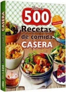 500 RECETAS DE COMIDA CASERA
