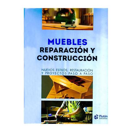 MUEBLES REPARACIÓN Y CONTRUCCIÓN