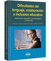 Dificultades del Lenguaje, Colab. e Inclus. Educat