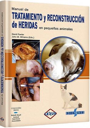 Manual de Tratamientos y Reconstrucción de Heridas