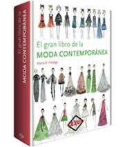 El gran libro de la MODA CONTEMPORÁNEA