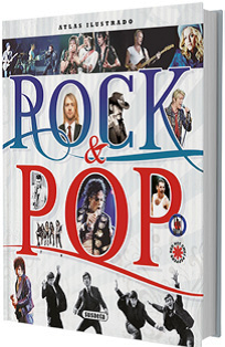 ATLAS ILUSTRADO ROCK&POP