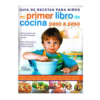 GUÍA DE RECETAS PARA NIÑOS MI 1ER LIBRO DE COCINA