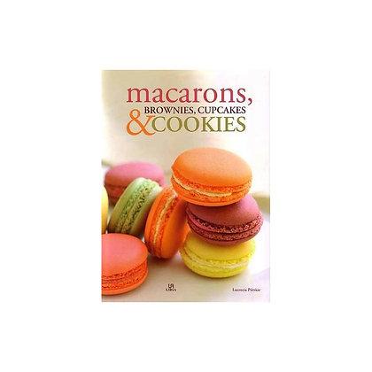 Macarons, Brownies, Cupcakes & Cookies
