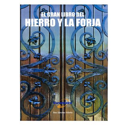 EL GRAN LIBRO DEL HIERRO Y FORJA