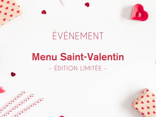 MENU de la SAINT VALENTIN - Weekend 13-14 Février 2021 💖