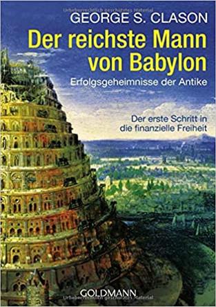 Der reichste Mann von Babylon - George S. Clason