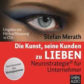 Die Kunst seine Kunden zu lieben - Stefan Merath