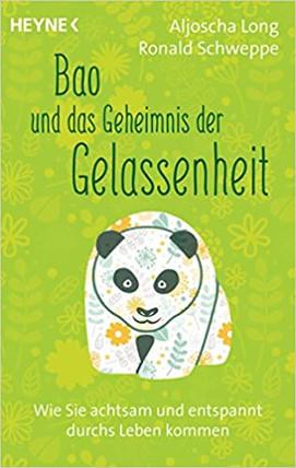 Bao und das Geheinis der Gelassenheit - A. Long, R. Schweppe