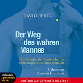 Der Weg des wahren Mannes - David Deida