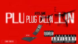 Plug Callin CoverArt