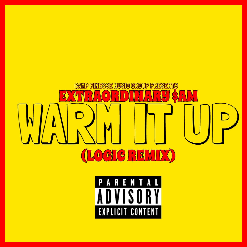 Another Track Is Set To Drop From The Iw Mixtape Look At Official Lyrics On Genuis Https Genius Com Extraordinary Sam Logic Warm It Up Remix Lyrics
