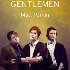 Gentlemen by Matt Parvin