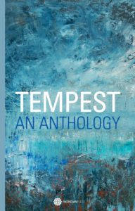 Tempest: An Anthology (contributor)