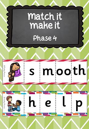 Phase 4 - Match It, Make It