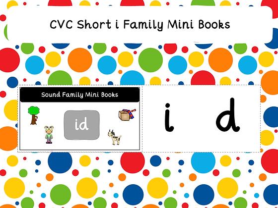 CVC Short i Family Mini Books