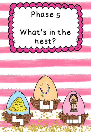 Easter/Spring Themed - Phase 5 What's in the Nest?