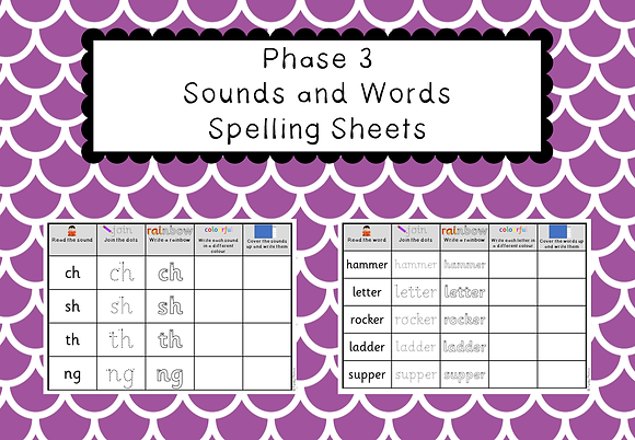 Phase 3 - Sounds and Words Spelling Sheets