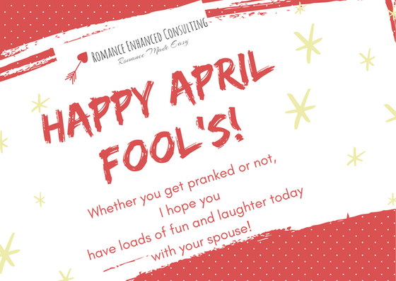 Fun & Easy April Fools Day Pranks For Your Sweetie