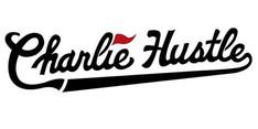 Charlie Hustle.jpg