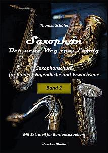 Saxophon - der neue Weg zum Erfolg Band