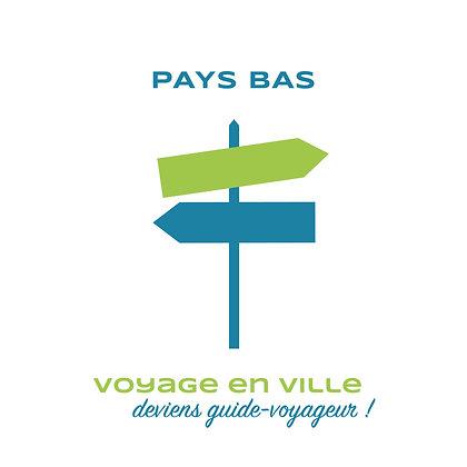 PAYS BAS - Voyage en ville