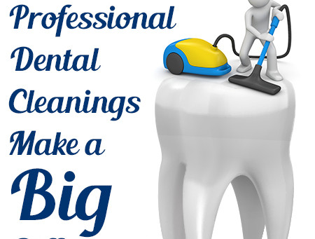 Professional Dental Cleanings Make a Big Difference