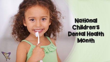 Celebrating National Children's Dental Health Month