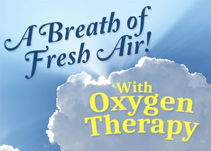 Oxygen Therapy – A Breath of Fresh Air